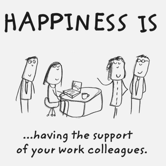happiness-is-having-the-support-of-your-work-colleagues-happiness-work-friends-quotes